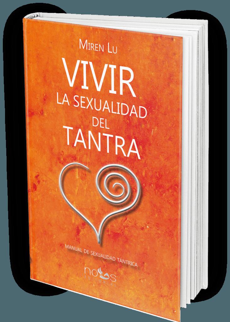 Libro Vivir la Sexualidad del Tantra